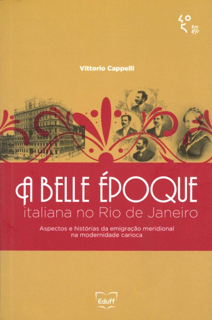 A belle epoque italiana no Rio de Janeiro