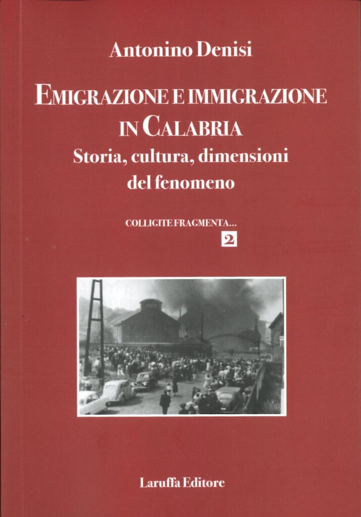 EMIGRAZIONE E IMMIGRAZIONE IN CALABRIA. STORIA, CULTURA, DIMENSIONI DEL FENOMENO